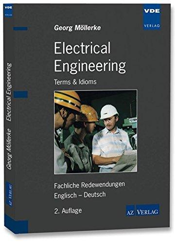 Electrical Engineering: Terms & Idioms / Fachliche Redewendungen / Englisch – Deutsch