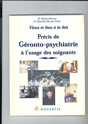 Précis de géronto-psychiatrie à l&#39...
