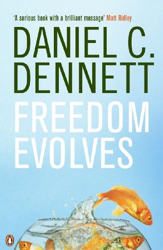 Freedom Evolves (English Edition) por Daniel C. Dennett