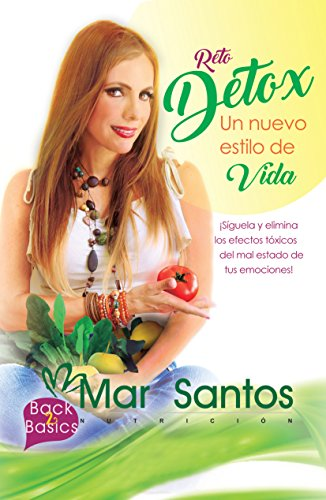 Reto Detox: Un nuevo estilo de vida por Mar Santos
