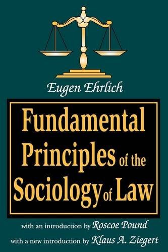 Fundamental Principles of the Sociology of Law (Law and Society Series,) by Eugen Ehrlich (15-Feb-2008) Paperback
