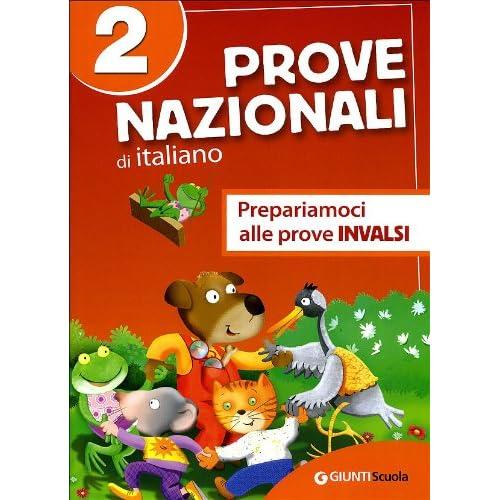 Prove Nazionali Di Italiano. Prepariamoci Alle Prove Invalsi. Per La 2ª Classe Elementare: 2