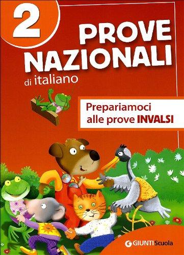 Prove nazionali di italiano. Prepariamoci alle prove INVALSI. Per la 2 classe elementare: 2