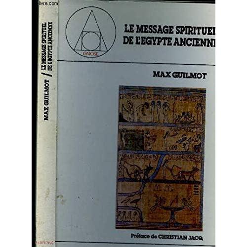 Le message spirituel de l'Egypte ancienne