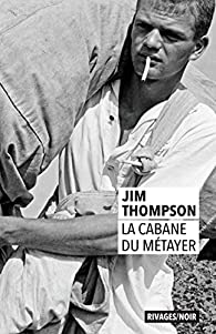 La cabane du métayer par Jim Thompson