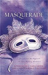 Masquerade: Liberty, Fidelity, Eternity/A Duplicitous Facade/Love's Unmasking/Moonlight Masquerade (Heartsong Novella Collection) by Jill Stengl (2005-12-01)