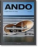Ando - L'oeuvre complet de 1975 à nos jours