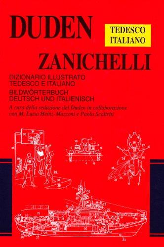 Duden Zanichelli. Dizionario illustrato tedesco-italiano