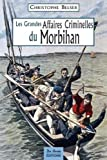 Morbihan Grandes Affaires Criminelles