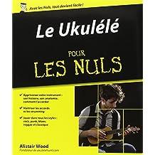 Le Ukul??l?? pour les nuls (1CD audio) by Alistair Wood (2012-11-15)