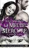 La Meute Mercure, T4 - Bracken Slater