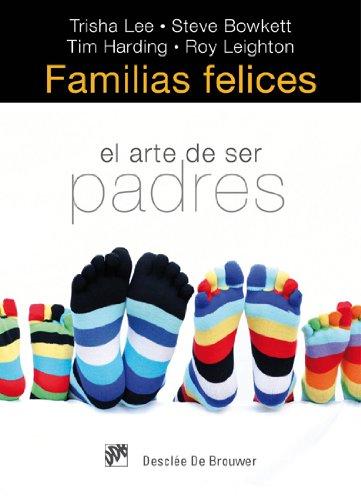 Familias felices: El arte de ser padres (AMAE)