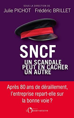 SNCF, un scandale peut en cacher un autre