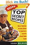 More Top Secret Recipes: More Fabulou...