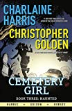 Haunted: Cemetery Girl Book 3
