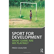 Sport for Development: What game are we playing?
