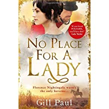 No Place For A Lady by Gill Paul (2015-07-02)