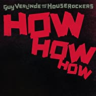 How How How (feat. The Houserockers)