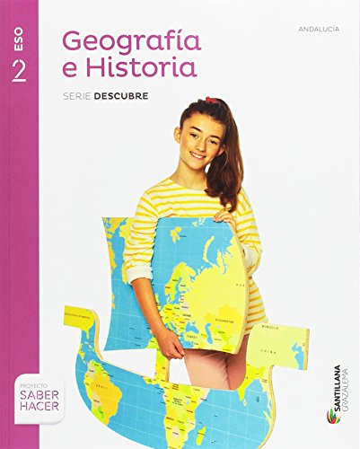 Geografia e historia serie descubre 2 eso saber hacer