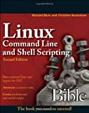 Linux Command Line and Shell Scripting Bible, Second Edition by Richard Blum (2011-04-12)