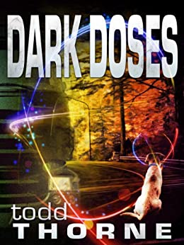 Dark Doses by [Thorne, Todd]