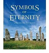 [( Symbols of Eternity: Landmarks for a Soul Journey )] [by: Malcolm Stewart] [Jan-2012]