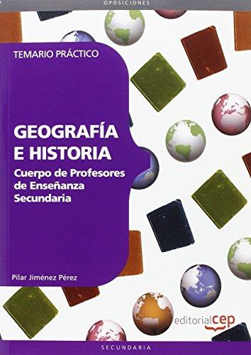 Cuerpo de Profesores de Enseñanza Secundaria. Geografía e Historia.Temario Práctico - 9788468142999 por Pilar Jiménez Pérez