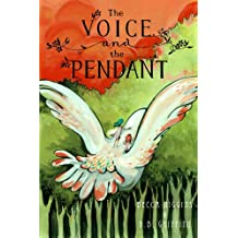 The Voice and the Pendant