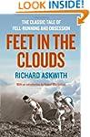 Feet in the Clouds: A Tale of Fell-Ru...