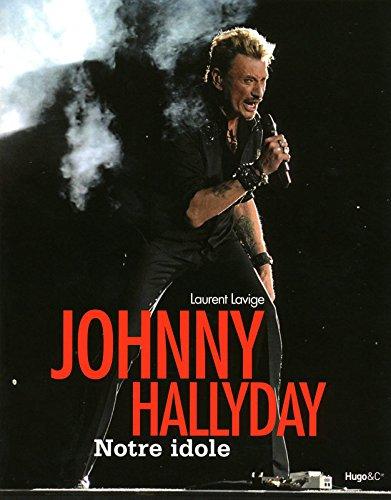 JOHNNY HALLIDAY, NOTRE ICONE par Laurent Lavige