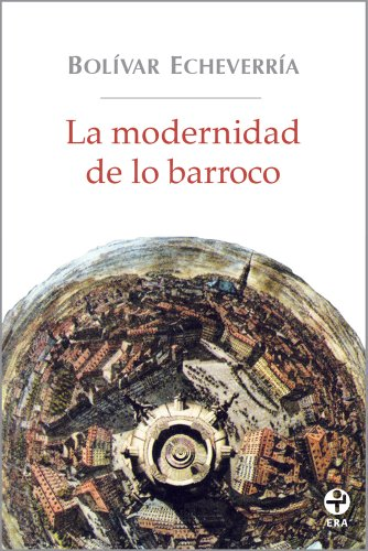 Descargar Libro La modernidad de lo barroco de Bolívar Echeverría