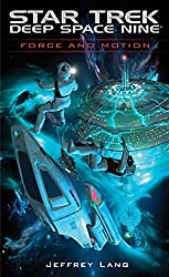 Force and Motion (Star Trek: Deep Space Nine) (English Edition)