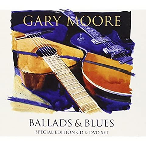 Ballads & Blues by GARY MOORE (2011-05-10)