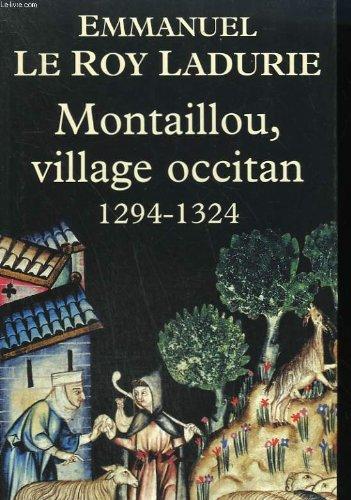 Montaillou, village occitan : De 1294 à 1324