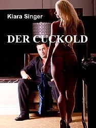 Der Cuckold: Erotische Geschichte