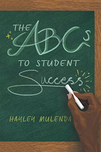 The Abcs To Student Success Ebook Hayley Mulenda Amazon