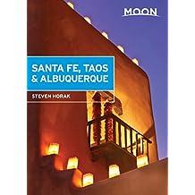 Moon Santa Fe, Taos & Albuquerque (Travel Guide) (English Edition)