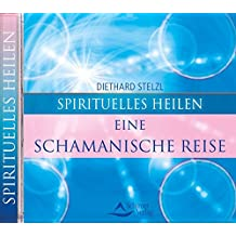 Eine schamanische Reise. CD