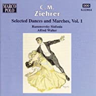 Ziehrer: Selected Dances And Marches, Vol. 1