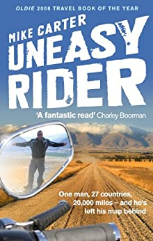 Uneasy Rider: Travels Through a Mid-Life Crisis by [Carter, Mike]