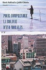 Pour comprendre la Bolivie d'Evo Morales de Joëlle Chassin
