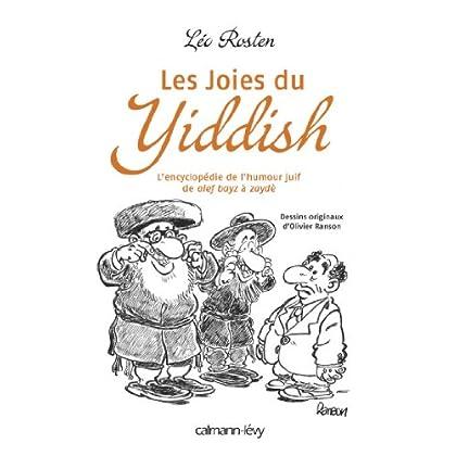 Les Joies du Yiddish : L'Encyclopédie de l'humour juif de alef bayz à zaydè (Albums et Beaux Livres)