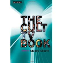 The Cult TV Book (Investigating Cult TV Series)