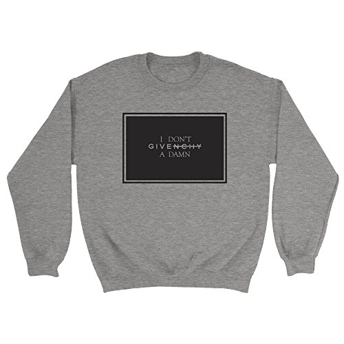 i-dont-givenchy-a-damn-sweatshirt-funny-slogan-top-jumper-gift-top-unisex-sports-grey-m