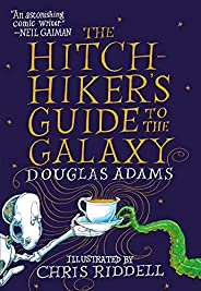 The Hitchhiker's Guide to the Galaxy: The Illustrated Edition (English Edit