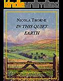 In This Quiet Earth (Part Three of The People of this Parish Saga)