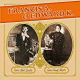 Francis a.& Edward K.