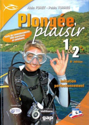 Plongée plaisir 1 & 2 : Initiation perfectionnement