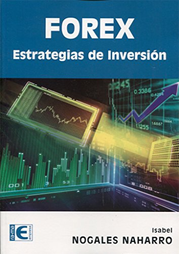 Forex. Estrategias de inversion