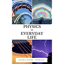 Physics in Everyday Life (English Edition)